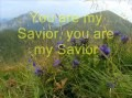 You are my Savior * song with English lyrics * sing Georgw Christian CS